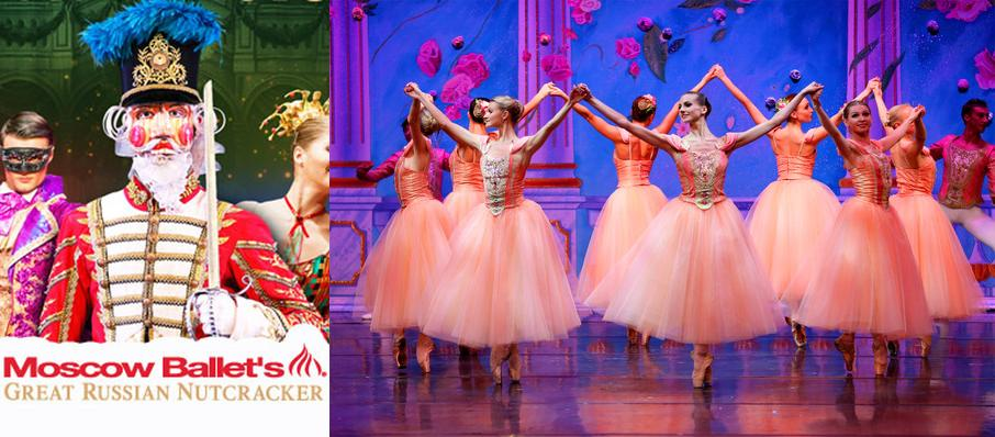 Moscow Ballet's Great Russian Nutcracker at Smart Financial Center