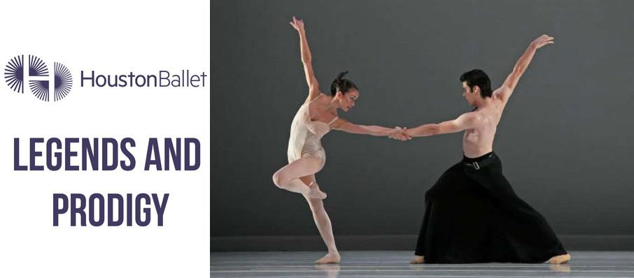 Houston Ballet: Legends & Prodigy at Brown Theater