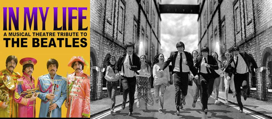 In My Life - A Musical Theatre Tribute to The Beatles at Zilkha Hall