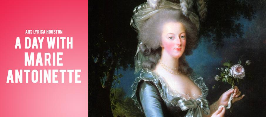 A Day With Marie Antoinette at Zilkha Hall