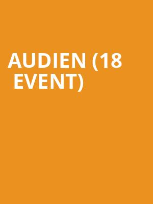 Audien (18+ Event) at Stereo Live
