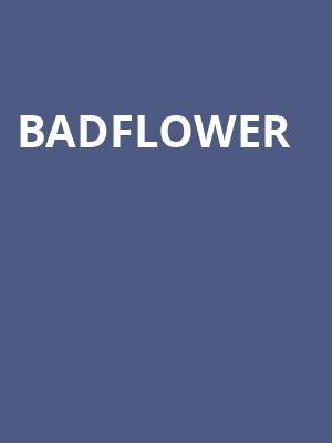 Badflower at Studio at Warehouse Live