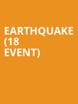 Earthquake (18+ Event) at The Improv