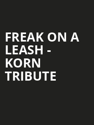 Freak on a Leash - Korn Tribute at Studio at Warehouse Live