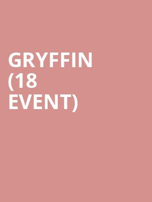 Gryffin (18+ Event) at House of Blues