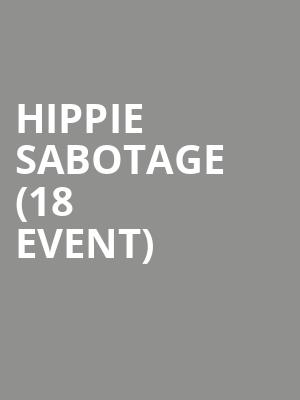 Hippie Sabotage (18+ Event) at Stereo Live