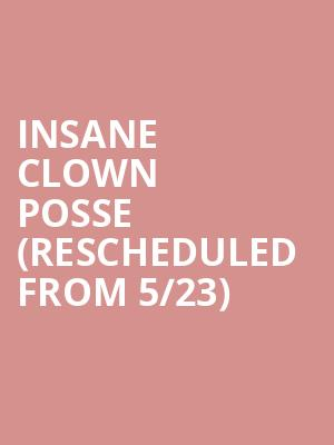 Insane Clown Posse (Rescheduled from 5/23) at Studio at Warehouse Live