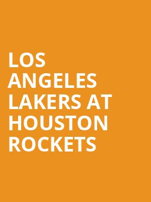 Los Angeles Lakers at Houston Rockets at Toyota Center
