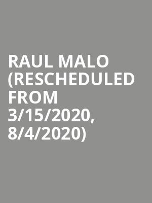 Raul Malo (Rescheduled from 3/15/2020, 8/4/2020) at The Heights