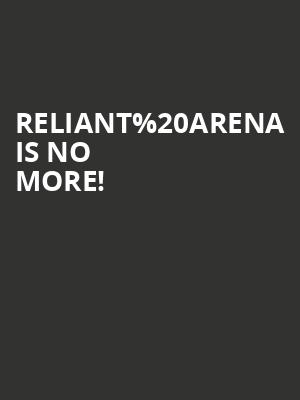 Reliant Arena is no more
