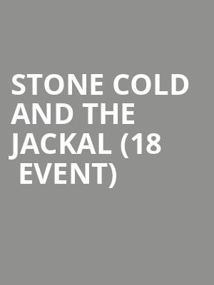 Stone Cold and The Jackal (18+ Event) at The Improv