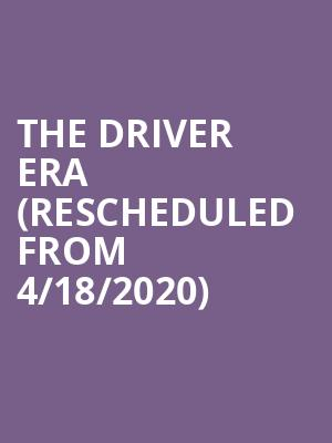 The Driver Era (Rescheduled from 4/18/2020) at Studio at Warehouse Live