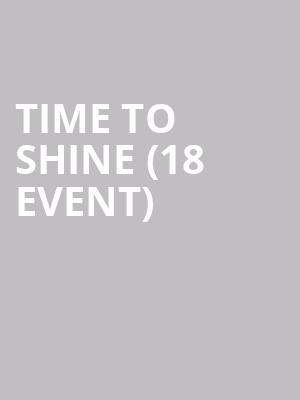 Time to Shine (18+ Event) at The Improv