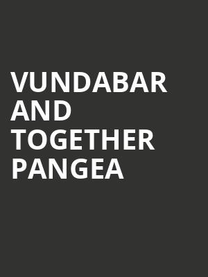 Vundabar and Together Pangea at White Oak Music Hall