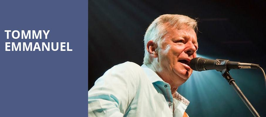Tommy Emmanuel, Cullen Performance Hall, Houston