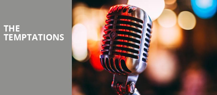 The Temptations, Arena Theater, Houston