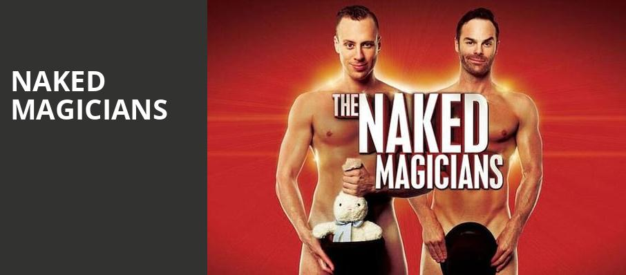 Naked Magicians, House of Blues, Houston