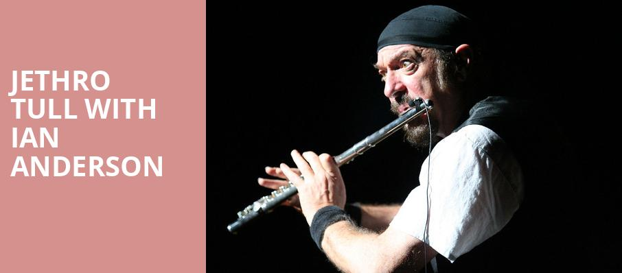 Jethro Tull with Ian Anderson, Smart Financial Center, Houston