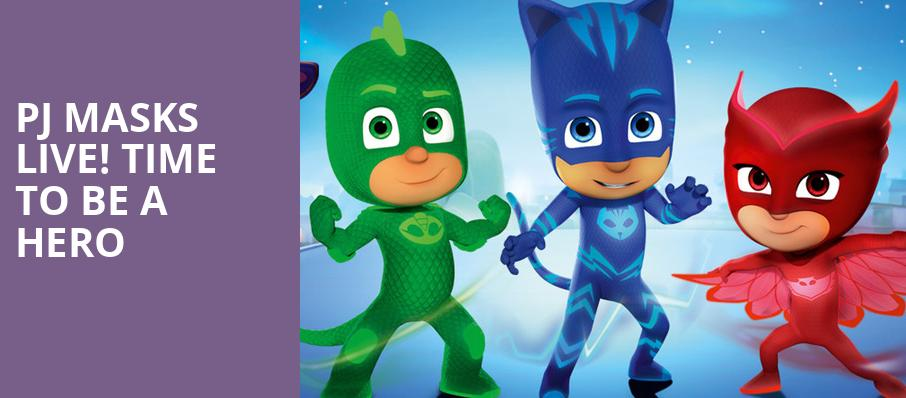 PJ Masks Live Time To Be A Hero, Smart Financial Center, Houston