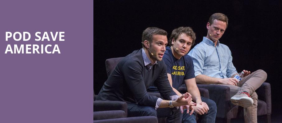 Pod Save America, Jones Hall for the Performing Arts, Houston