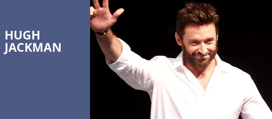 Hugh Jackman, Toyota Center, Houston