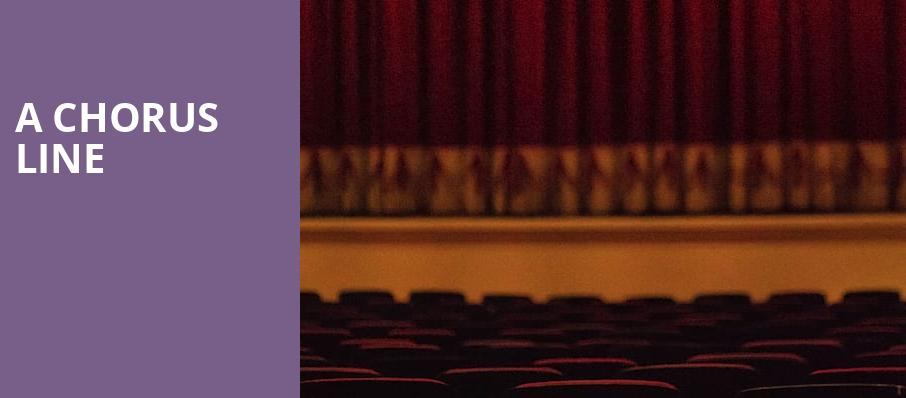 A Chorus Line, Sarofim Hall, Houston