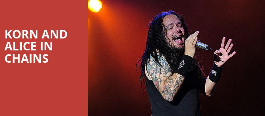 Korn and Alice in Chains, Cynthia Woods Mitchell Pavilion, Houston