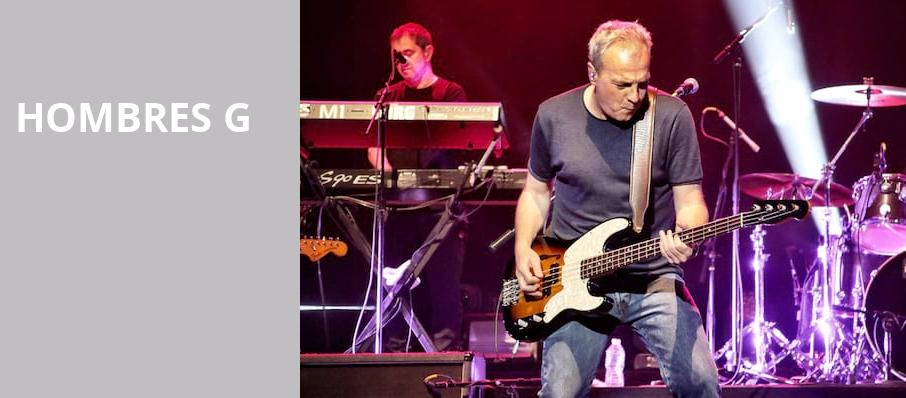 Hombres G, House of Blues, Houston