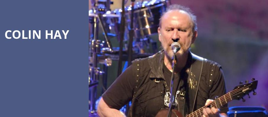 Colin Hay, The Heights, Houston