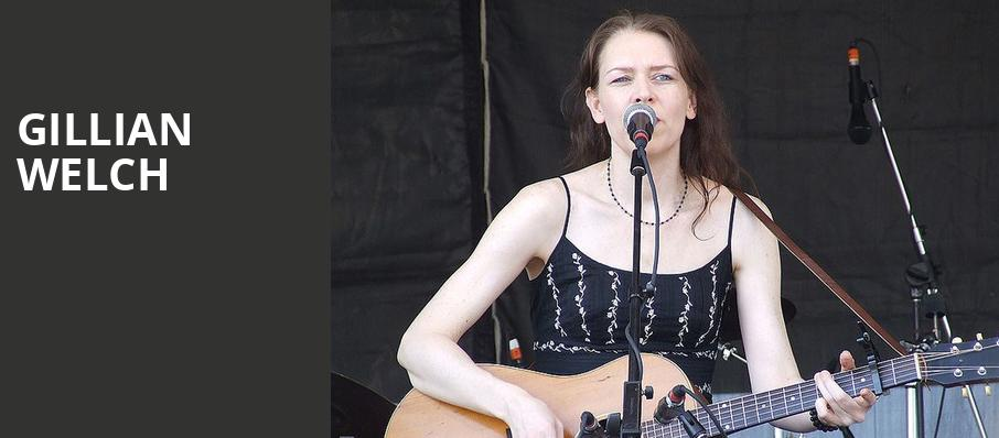 Gillian Welch, Stafford Centre, Houston