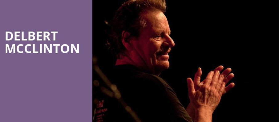Delbert McClinton, The Heights, Houston