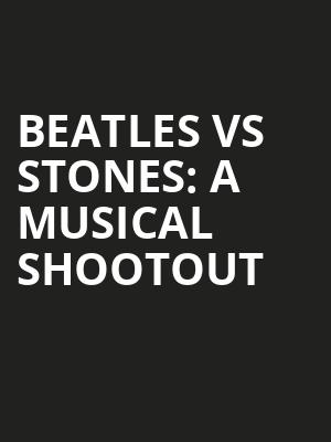 Beatles vs Stones A Musical Shootout, Cullen Performance Hall, Houston
