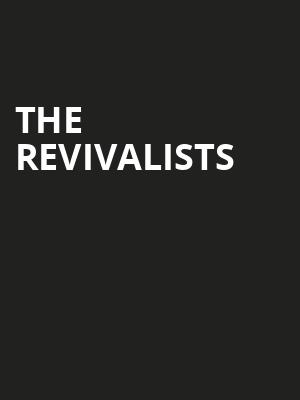 The Revivalists Poster