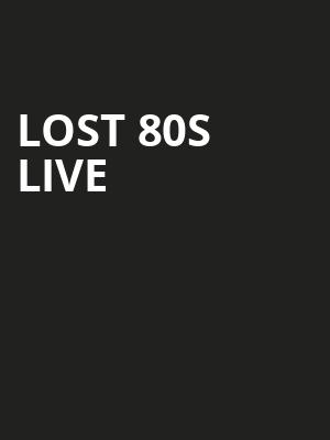 Lost 80s Live Poster