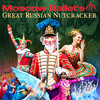 Moscow Ballets Great Russian Nutcracker, Morris Cultural Arts Center, Houston